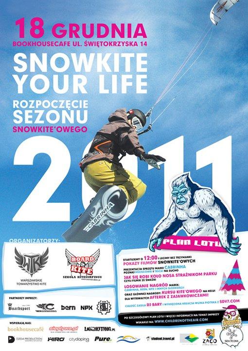 SNOWKITE YOUR LIFE – impreza w centrum Wawy!