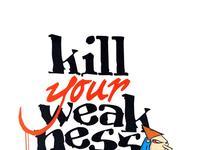 """Konkurs """"Kill Your Weakness"""""""